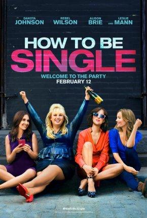 """""""Como ser solteira"""": uma comédia de reflexãoprofunda"""