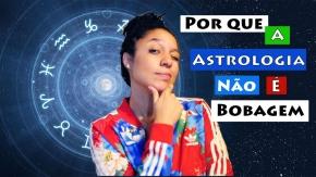 Por que a astrologia não ébobagem