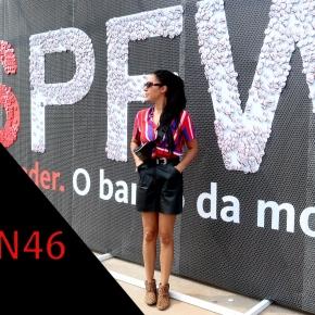 Vlog – SPFW N46 – Outubro2018
